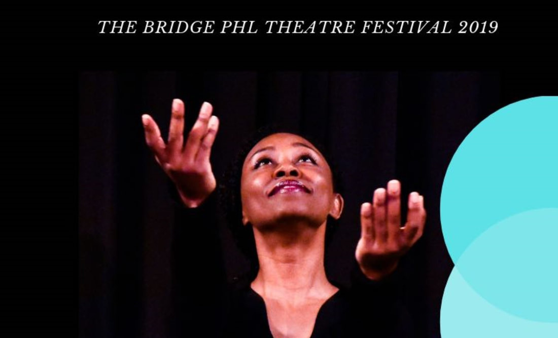 2018 Theatre Festival The Bridge PHL